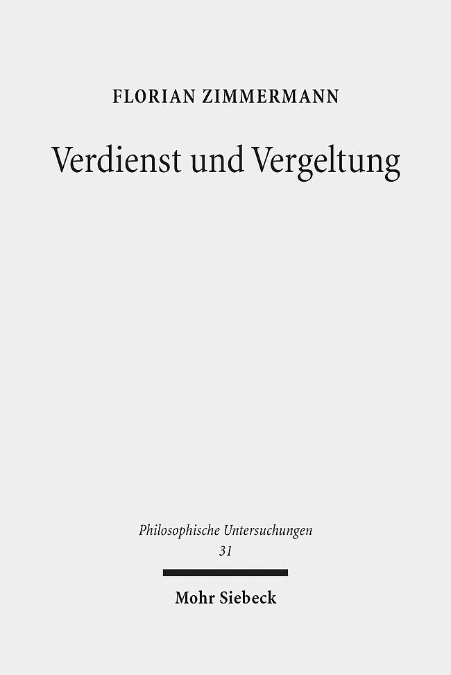 Verdienst und Vergeltung als Buch von Florian Z...