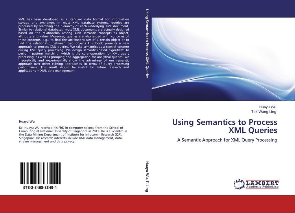 Using Semantics to Process XML Queries als Buch...