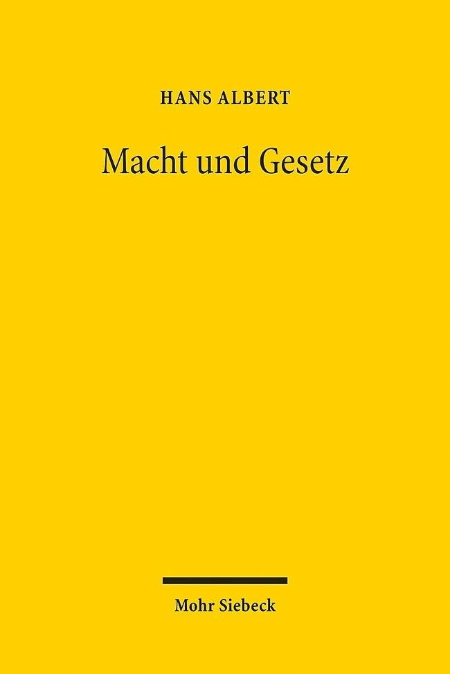 Macht und Gesetz als Buch von Hans Albert
