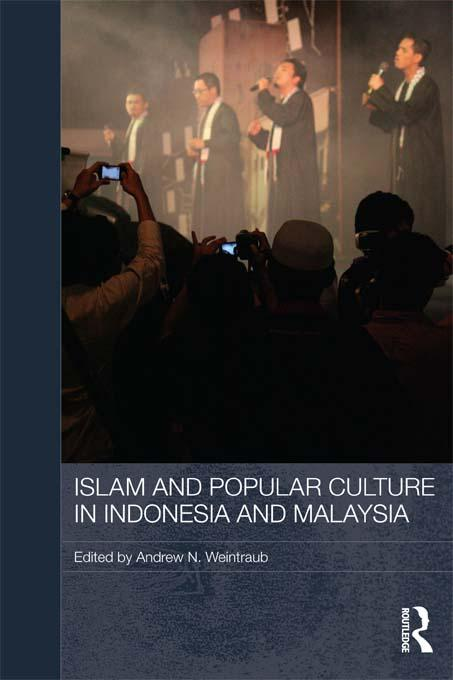 Islam and Popular Culture in Indonesia and Mala...