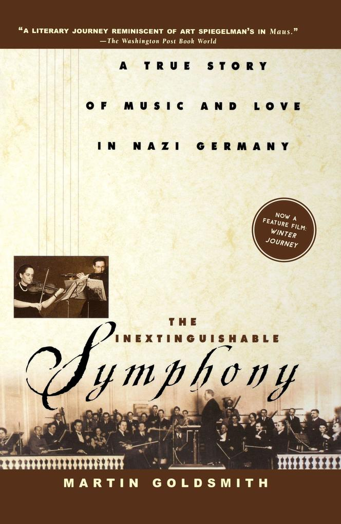 The Inextinguishable Symphony: A True Story of Music and Love in Nazi Germany als Buch (kartoniert)