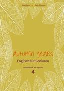 Autumn Years for Experts. Coursebook