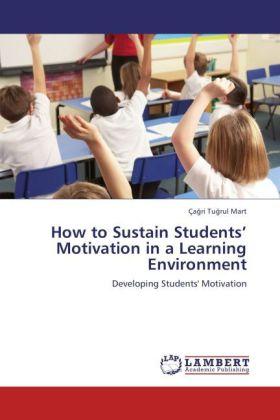 How to Sustain Students´ Motivation in a Learni...