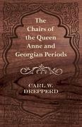 The Chairs of the Queen Anne and Georgian Periods