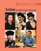 Great Lives from History: Asian and Pacific Islander Americans: Print Purchase Includes Free Online Access