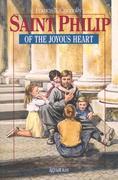 Saint Philip of the Joyous Heart: