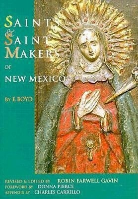 Saints and Saintmakers of New Mexico als Taschenbuch
