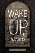 Wake Up, Lazarus!: On Catholic Renewal