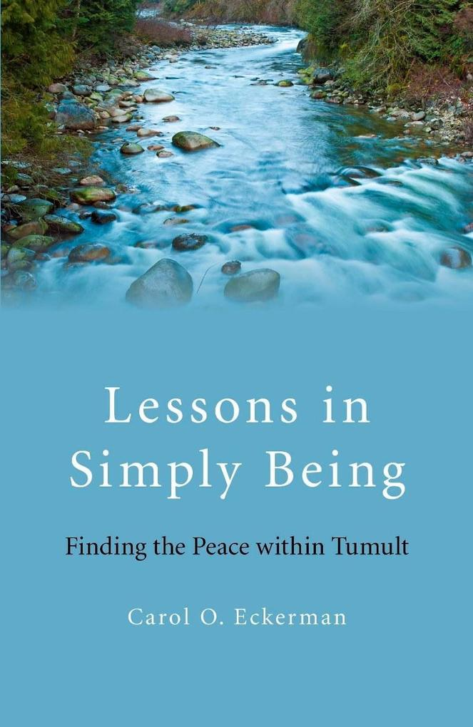 Lessons in Simply Being als eBook Download von ...
