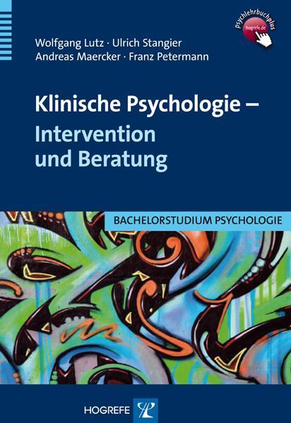 Klinische Psychologie - Intervention und Beratu...