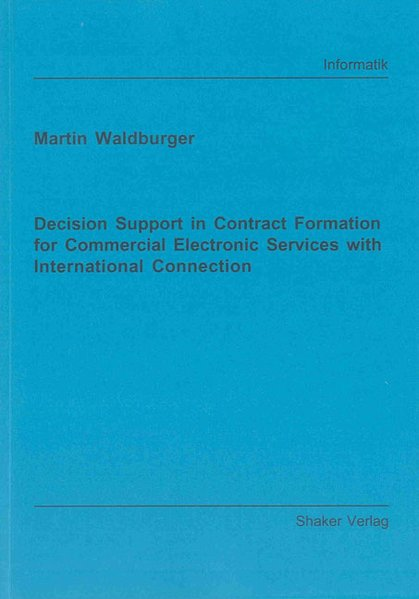 Decision Support in Contract Formation for Comm...