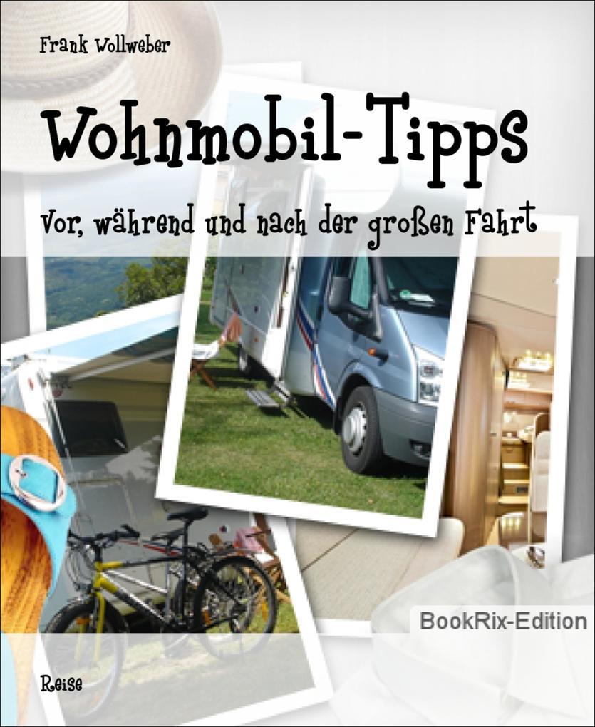 Wohnmobil-Tipps als eBook Download von Frank Wo...