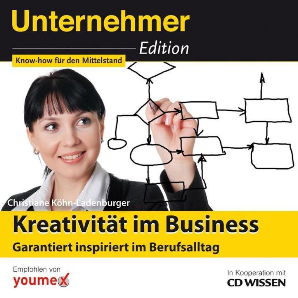 CD WISSEN - Unternehmeredition - Kreativität im...