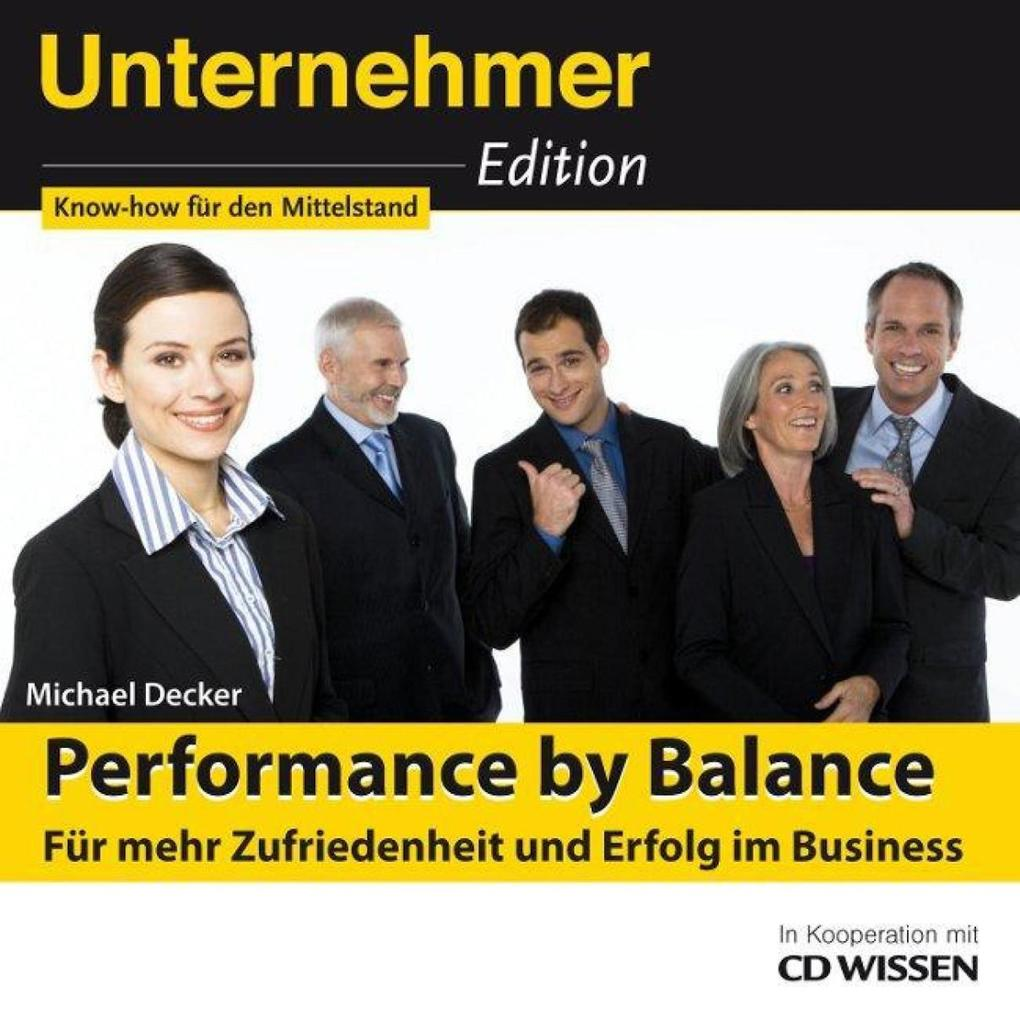 CD WISSEN - Unternehmeredition - Performance by...