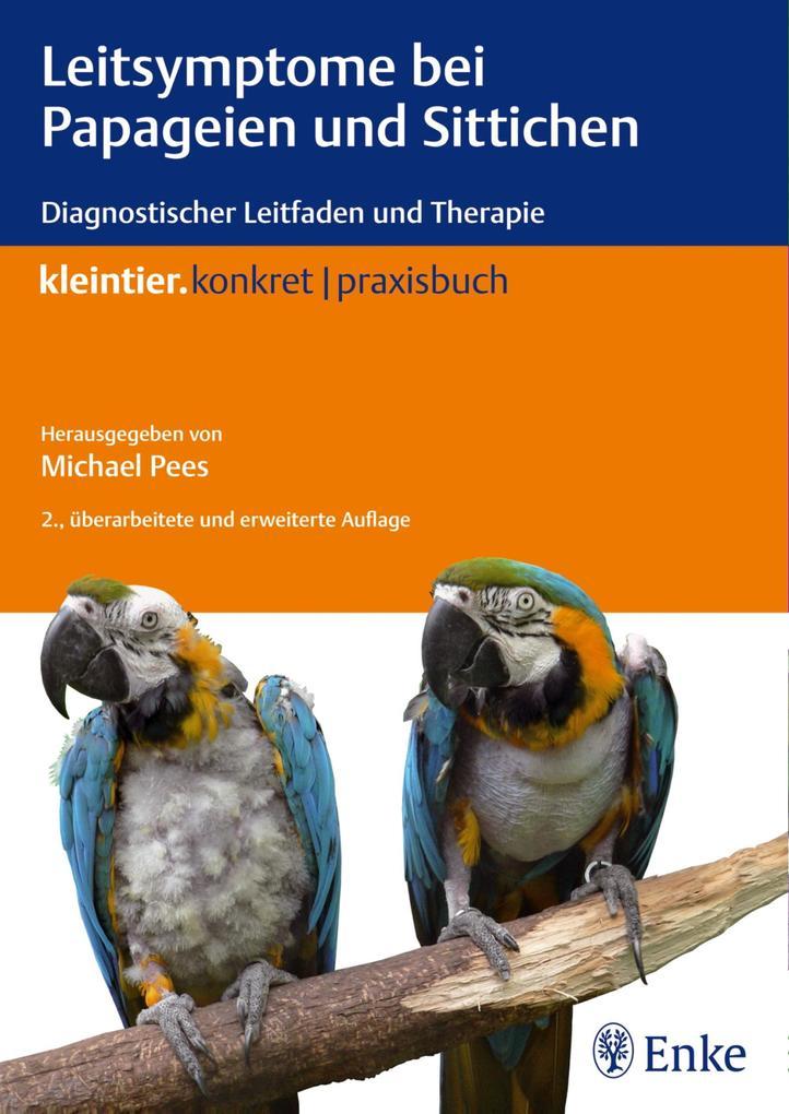 Leitsymptome bei Papageien und Sittichen als eBook epub