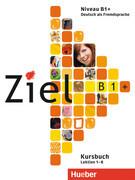Ziel B1+. Kursbuch und Arbeitsbuch mit Lerner-CD-ROM
