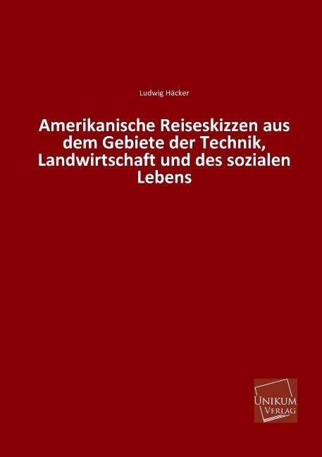 Amerikanische Reiseskizzen aus dem Gebiete der ...