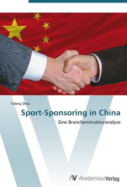 Sport-Sponsoring in China als Buch von Yafang Zhou