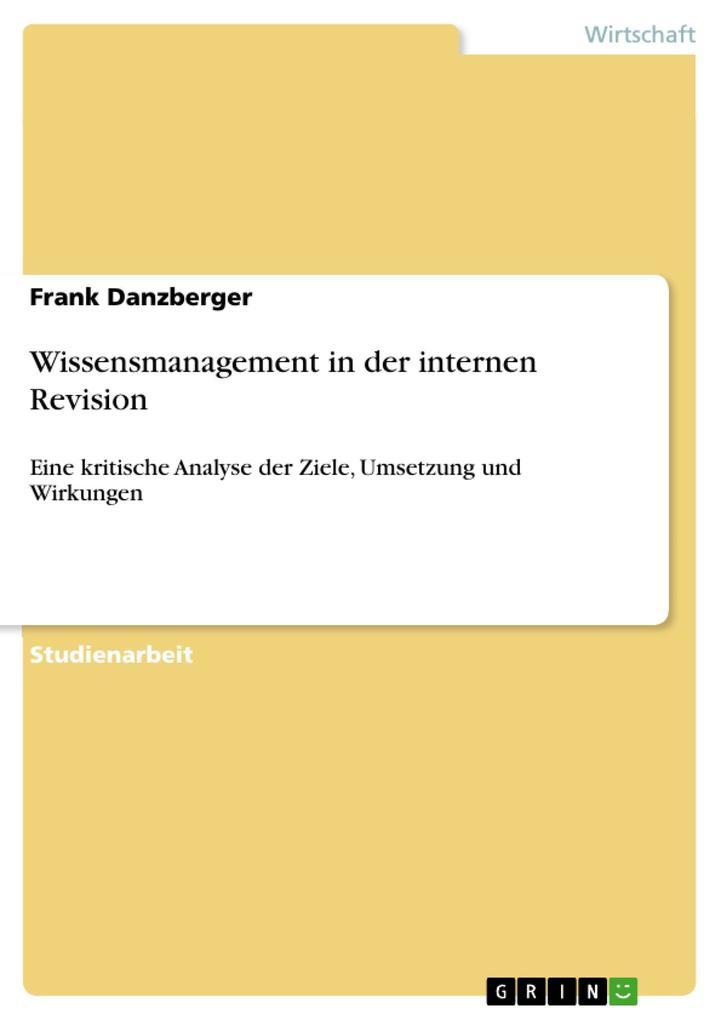 Wissensmanagement in der internen Revision als eBook Download von Frank Danzberger - Frank Danzberger