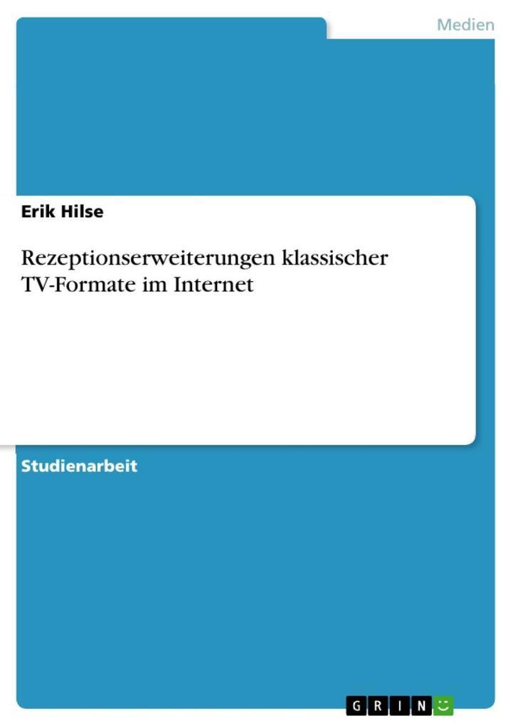 Rezeptionserweiterungen klassischer TV-Formate ...