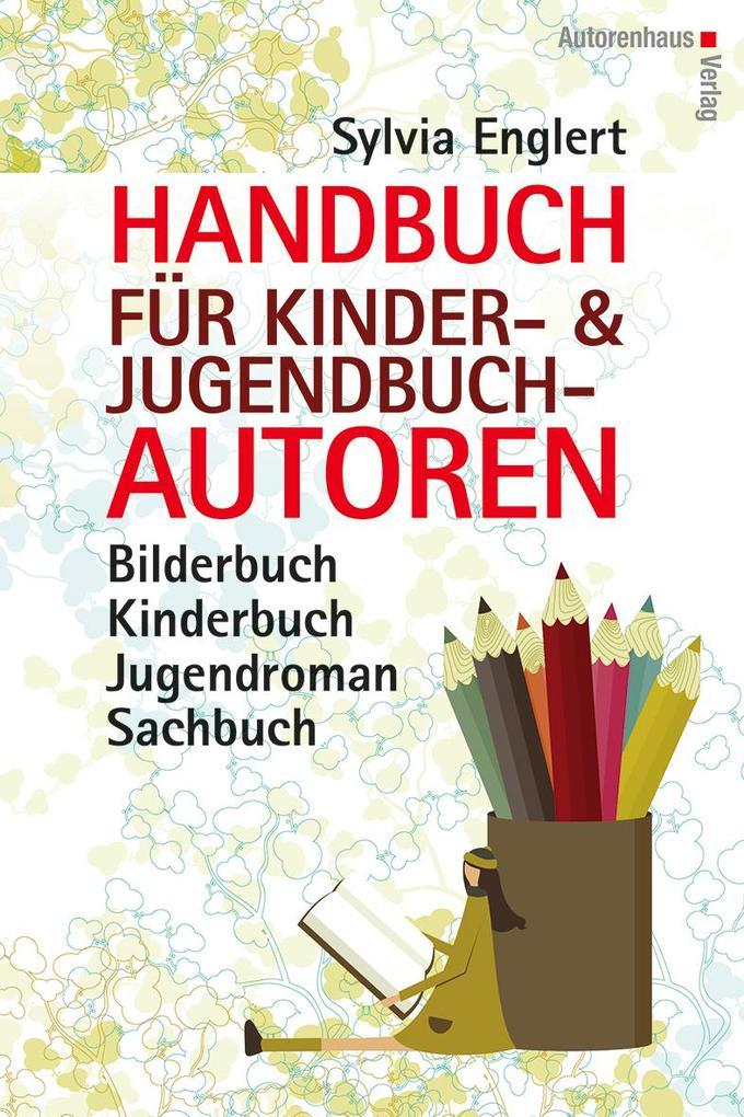 Handbuch für Kinder- und Jugendbuchautoren als Buch