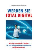 Werden Sie total digital