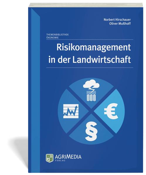 Risikomanagement in der Landwirtschaft als Buch...