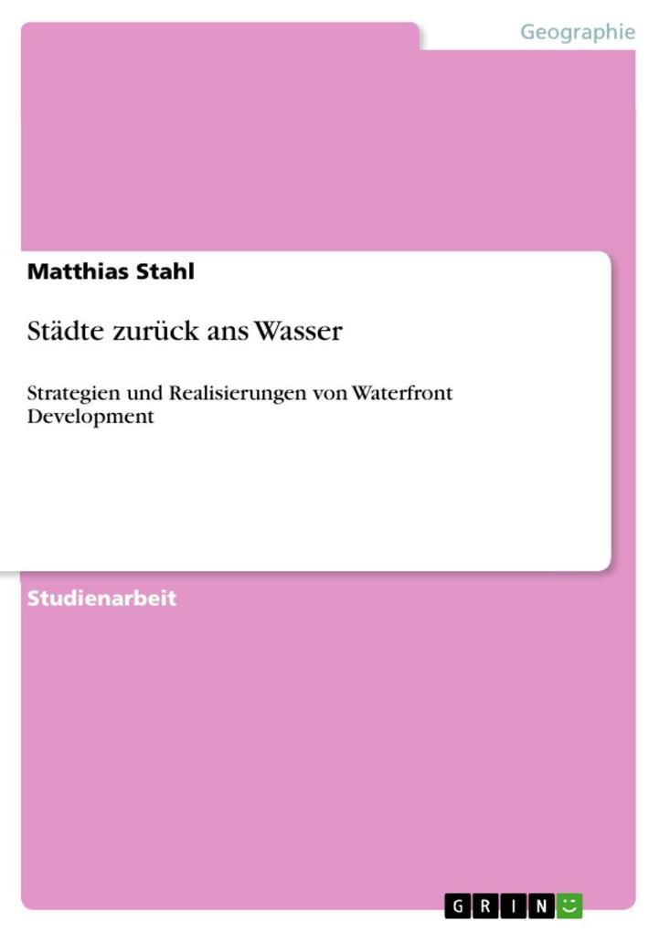 Städte zurück ans Wasser als eBook Download von Matthias Stahl - Matthias Stahl