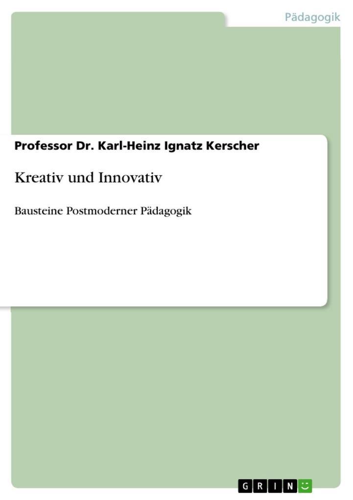 Kreativ und Innovativ als eBook Download von Pr...