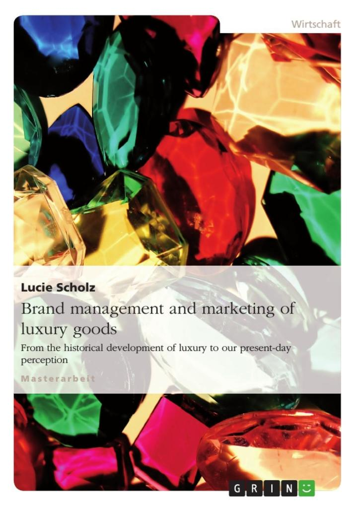 Brand management and marketing of luxury goods als eBook epub