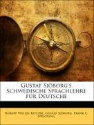 Gustaf Sjöborg's Schwedische Sprachlehre Für Deutsche
