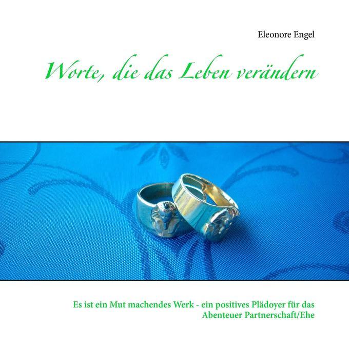 Worte, die das Leben verändern als Buch von Ele...