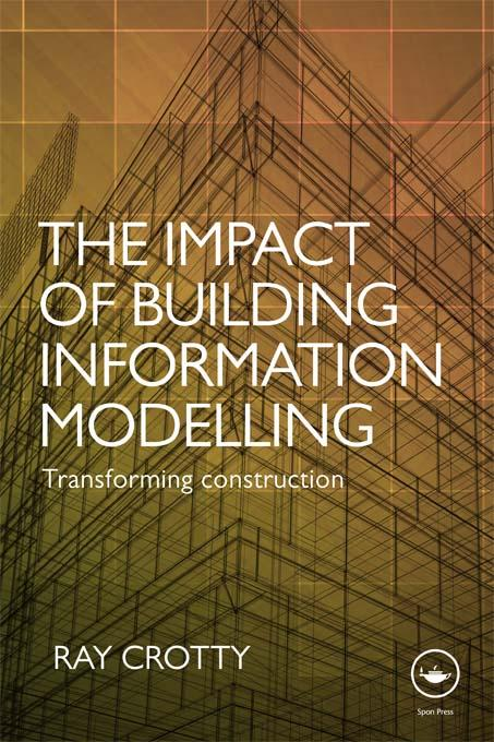 The Impact of Building Information Modelling als eBook epub