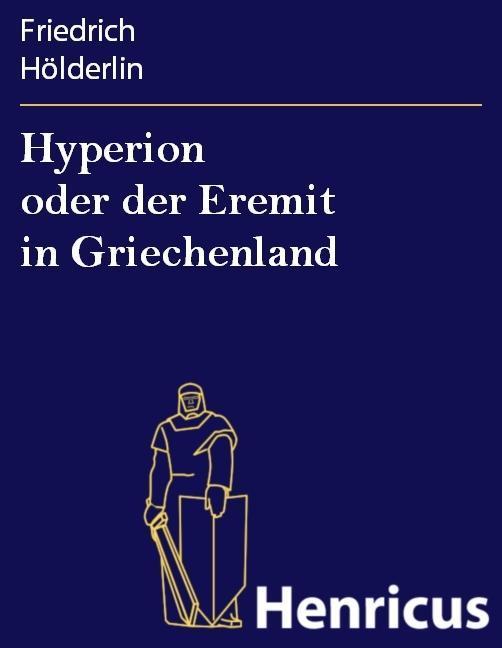 Hyperion oder der Eremit in Griechenland als eBook