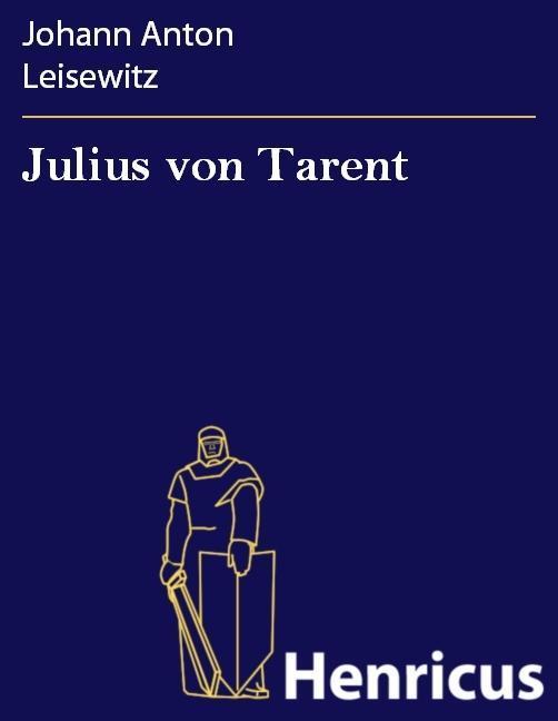 Julius von Tarent als eBook