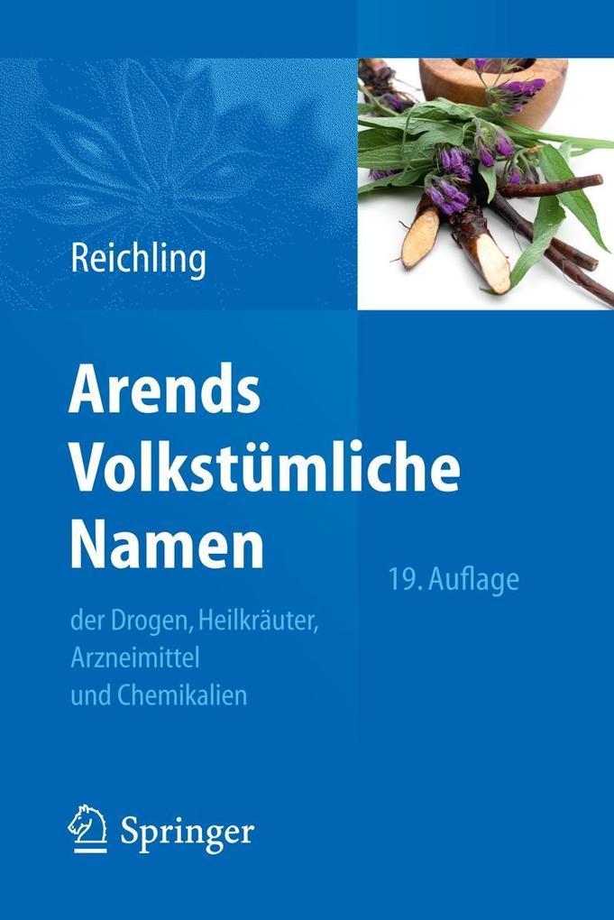 Arends Volkstümliche Namen der Drogen, Heilkräu...