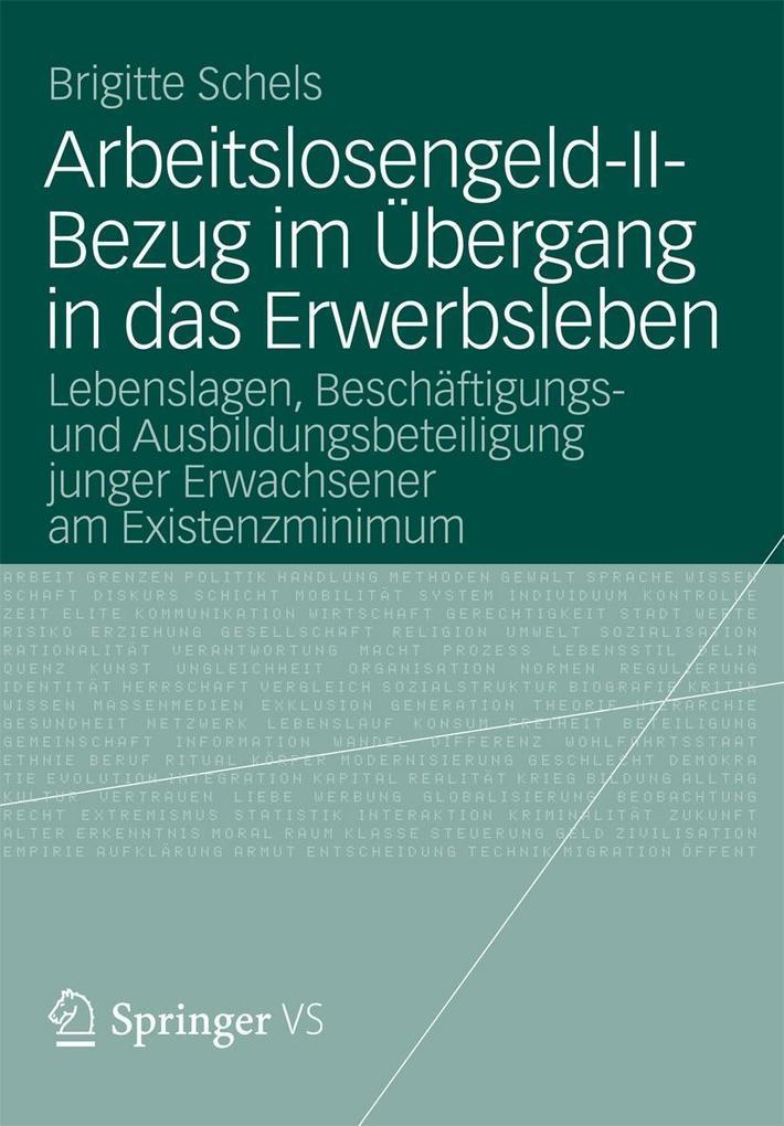 Arbeitslosengeld-II-Bezug im Übergang in das Er...