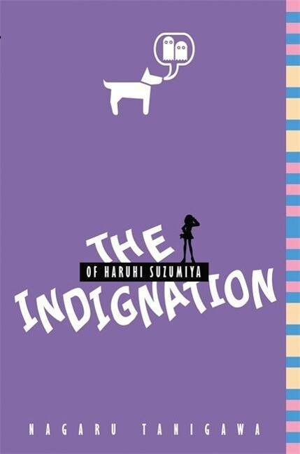 The Indignation of Haruhi Suzumiya (Light Novel) als Taschenbuch