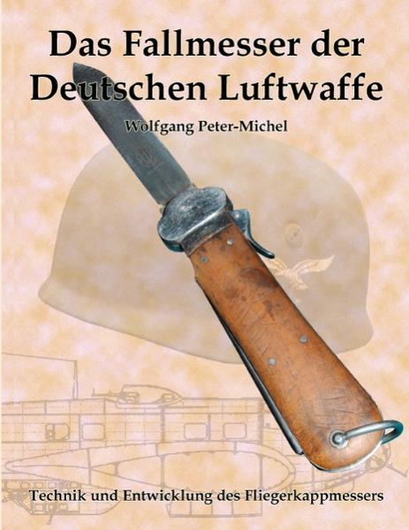 Das Fallmesser der Deutschen Luftwaffe als Buch...