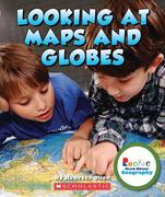 Looking at Maps and Globes