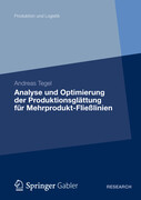 Analyse und Optimierung der Produktionsglättung für Mehrprodukt-Fließlinien