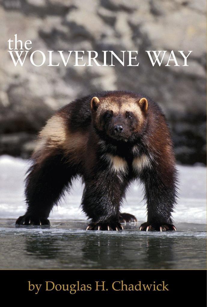 The Wolverine Way als Taschenbuch