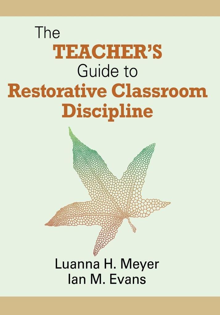 The Teacher's Guide to Restorative Classroom Discipline als Taschenbuch