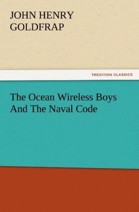 The Ocean Wireless Boys And The Naval Code als ...