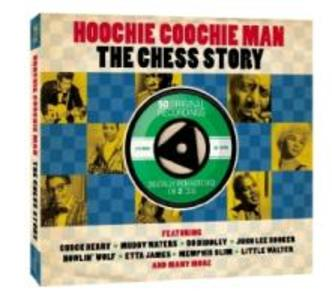 Hoochie Coochie Man-The Chess Story