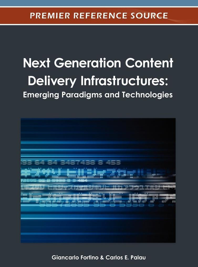 Next Generation Content Delivery Infrastructure...