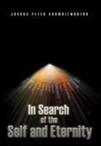 In Search of the Self and Eternity als Buch (gebunden)