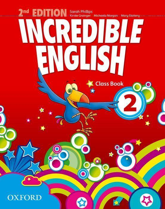 Incredible English 2. 2nd edition. Class Book a...