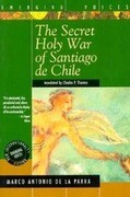 The Secret Holy War of Santiago de Chile