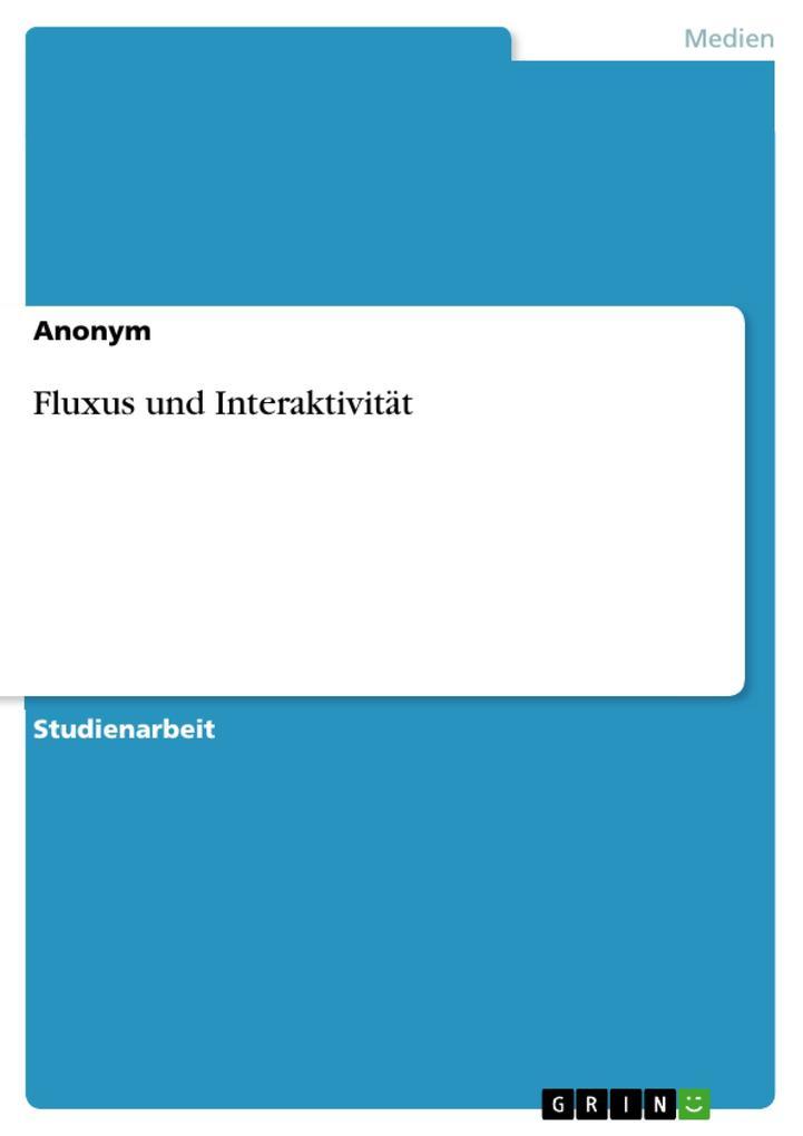 Fluxus und Interaktivität als eBook pdf